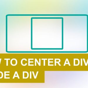 How to Center a Div Vertically and Horizontally